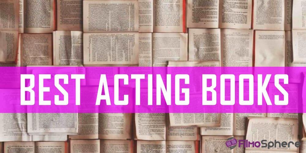 BEST ACTING BOOKS