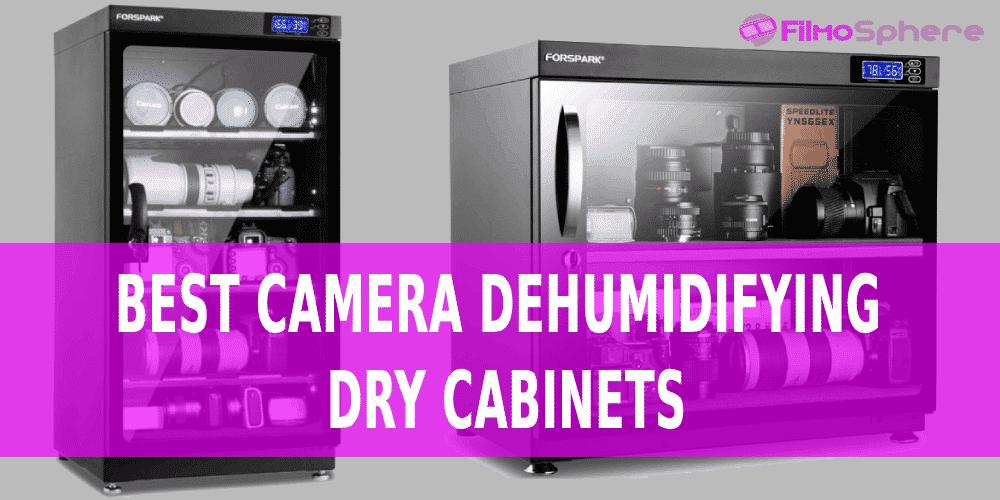 best camera dehumidifying dry cabinets