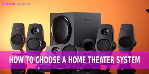 How To Choose A Home Theater System