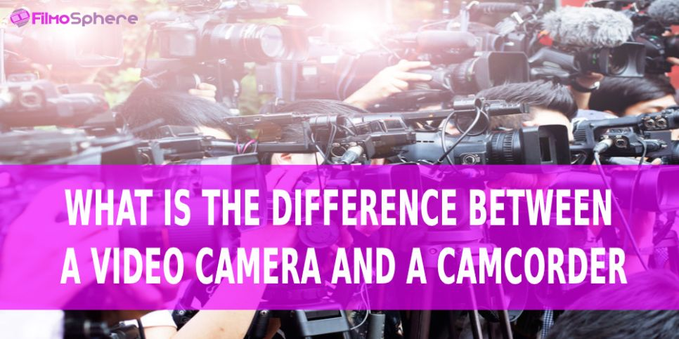 what is the difference between a video camera and a camcorder