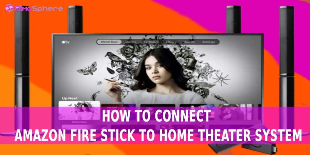 How To Connect Amazon Fire Stick To Home Theater System