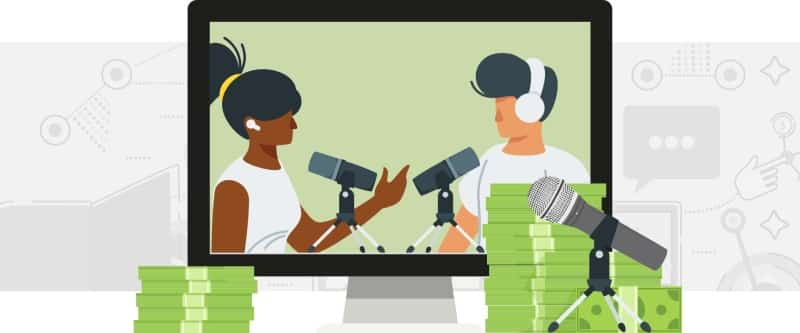 MONETIZE YOUR PODCASTS
