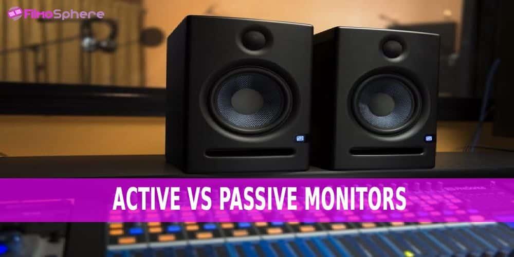active vs passive monitors