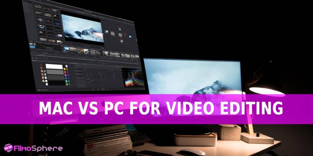 MAC VS PC FOR VIDEO EDITING