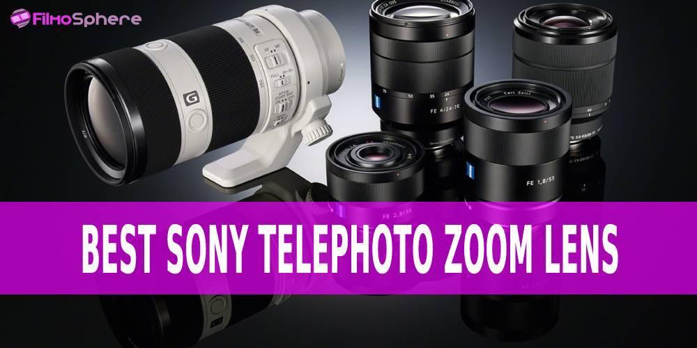 best Sony telephoto zoom lens